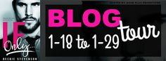 Archaeolibrarian - I dig good books!: BLOG TOUR - If Only by Beckie Stevenson