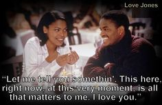 Love Jones Quotes 8 Best Love Jones images | Amore nero, Citazioni di film, Il mio amore Love Jones Quotes