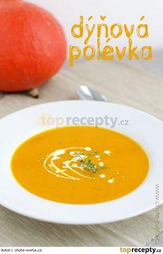 Dýňová polévka z dýně Hokaido Soup Recipes, Vegetarian Recipes, Healthy Recipes, Home Food, International Recipes, Thai Red Curry, Veggies, Food And Drink, Fruit