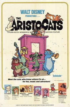 """Everybody wants to be a cat!"" Disney's The Aristocats Poster"