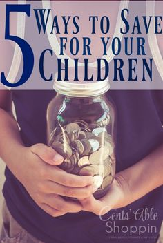 5 Ways to Save for your Children
