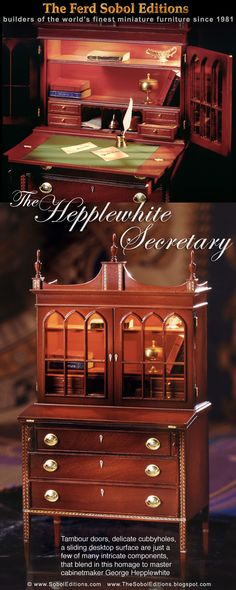 The Hepplewhite Secretary from The Ferd Sobol Editions pays homage to the great cabinetmaker George Hepplwhite. 1/12th scale miniature.