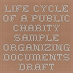 Life cycle of a public charity - sample organizing documents - Draft A - charter