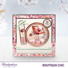 One of my cards on the Hunkydory Website - Boutique Chic - Hunkydory | Hunkydory Crafts