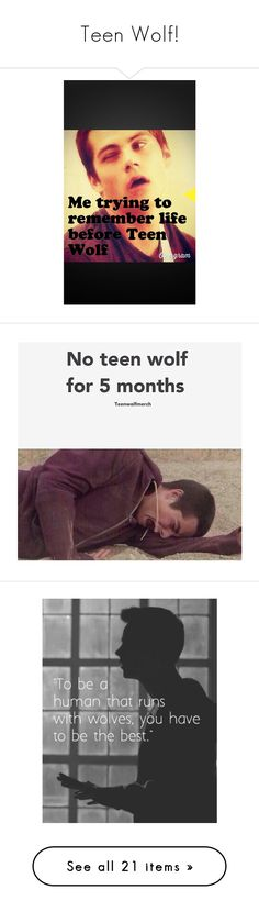 """""""Teen Wolf!"""" by monster-runaway ❤ liked on Polyvore featuring home, home decor, teen wolf, humör, people, dylan o'brien, backgrounds, pictures, quotes and phrase"""