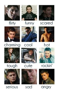 dean's beautiful faces. I read it as (from top left to right) sexy-funny sexy-funnier sexy-sexy-sexy-OMFG-sexy-sexy-sexy-awww Dean-sexy.