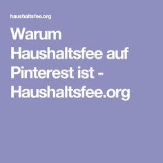 Warum Haushaltsfee auf Pinterest ist - Haushaltsfee.org
