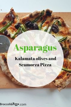 Asparagus, Kalamata olives and Scamorza Pizza – Broccoli&Pizza Asparagus Pizza, Asparagus Recipe, Pizza And More, How To Make Pizza, My Favorite Food, Favorite Recipes, Kalamata Olives, Folic Acid, My Recipes