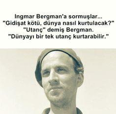 * Ingmar Bergman