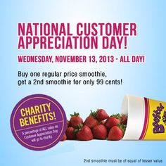 Customer Appreciation Day 2013 is here pick up a Regular Booster Juice Smoothie and get a second for cents! Customer Appreciation Day, 99 Cents, Juice Smoothie, Benefit, Oatmeal, Food, The Oatmeal, Meal, Essen