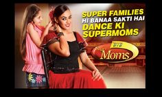 Watch Dance India Dance DID Super Moms 2 2015 1st Episode Hd Videos Written updates Zee TV Grandmaster who will judge DID this time Geeta Kapoor Terence Lewis