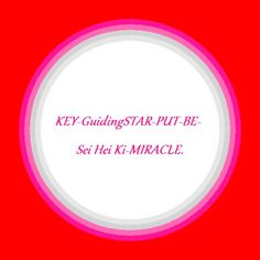 Kat's Switchphrase for December 12, 2014:  KEY-GuidingSTAR-PUT-BE-Sei Hei Ki-MIRACLE. (Get authoritative access, allow yourself to know the way, build and expand peace and wellness, cleansing, purifying, harmonizing and protecting, stabilize traumatic situations, restore emotional calm and confidence, get a helping hand for getting through life's difficulties, transcend beyond expectations.)  I am presenting this inside a Healing Celebration Energy Circle.