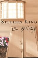 On Writing by Stephen King.   A memoir of the craft through the eyes of one of the great masters of horror.