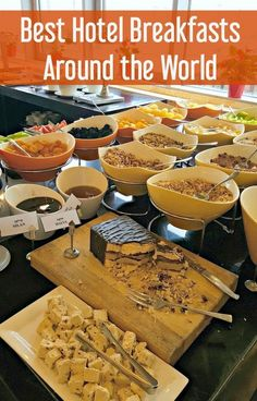 Best Hotel Breakfasts around the world   Best hotel breakfast buffets   Best Hotel Restaurants