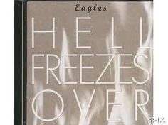Eagles: Hell Freezes Over. My favorite Eagles album by far.