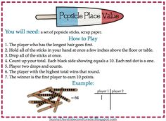 Popsicle place value: popsicle sticks with 10's or 1's, drop from table, add up, and compare to other player.