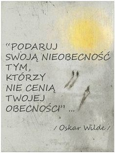 Wilde zawsze na propsie Positive Quotes, Motivational Quotes, Inspirational Quotes, Motto, Poem Quotes, Life Quotes, Plus Belle Citation, Cool Lyrics, Humor