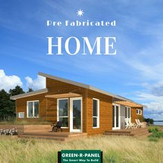 Make sure, you are choosing the right ideas to build your own #home. Find the ultimate solution @ www.greenrpanel.com