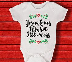 Jesus Loves This Little Hot Mess Onesie Hot Mess Onesie Boy Onesie, Onesies, Baby G, Baby Kids, Toddler Outfits, Girl Outfits, Baby Must Haves, Baby Makes, Hot Mess