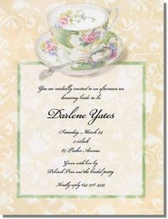 Elegant Tea Party Invitation With Teacup At Top! This Could Be Adapted To  Manyu2026