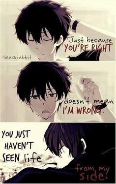Anime: Hyouka Sólo porque tienes razón no significa que estoy equivocado Simplemente no has visto la vida de mi lado #ad