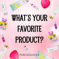What is your favorite all time Pure Romance product scent? I love Love Story! I'm curious to know yours! Pure Romance Games, Pure Romance Party, Romance Quotes, Pure Romance Consultant, Interactive Posts, Beautiful Disaster, Beauty Care, Beauty Skin, Love Story