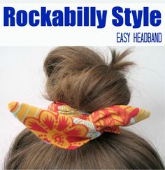 Learn how to make this easy Rockabilly headband tutorial in under 30 minutes on The Sewing Loft. The smaller bun version is perfect for fat quarters. Baby Headband Tutorial, Wire Headband, Headbands, Easy Sewing Projects, Sewing Hacks, Sewing Crafts, Sewing Ideas, Sewing Tips, Sewing Tutorials
