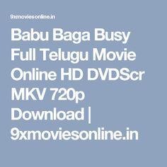 Babu Baga Busy Full Telugu Movie Online HD DVDScr MKV 720p Download | 9xmoviesonline.in