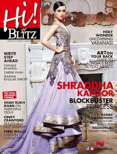 Shraddha Kapoor Looks Stunning On The Cover of The August Issue of 'Hi! Blitz' Magazine