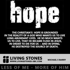 My HOPE is built on nothing less - Where does our hope come from as Christians?