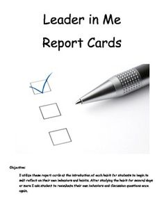 Integrating self reflection with Covey's 7 Habits, I have created a student report card for each habit. I use these report cards to introduce, self...
