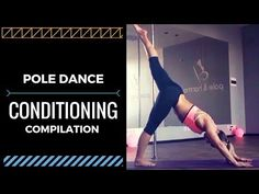 POLE DANCE: Compilation of Pole Tricks Conditiong and Strengtening exercises - YouTube #coreworkouts