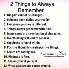 12 Things to Always Remember.....