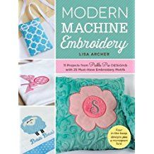 Modern Machine Embroidery book by Lisa Archer. Your go-to guide on all things related to machine embroidery, with 11 fun & easy projects, plus 25 FREE Designs on the included CD! Order your SIGNED Copy for a limited time! Embroidery Motifs, Ribbon Embroidery, Embroidery Books, Embroidery Ideas, Lisa Design, Machine Embroidery Projects, Knitting Books, Book Quilt, Embroidery For Beginners