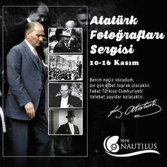 Atatürk Fotoğrafları Sergisi'ni yarına kadar Tepe Nautilus'ta ziyaret edebilirsiniz.