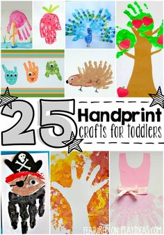 25 keepsake handprint crafts for toddlers. They'd be fun for older kids too!