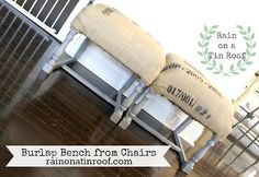 Got any old chairs laying around? Cut off the tops and create an entry bench full of character. Entry Bench made from Chairs via RainonaTinRoof.com
