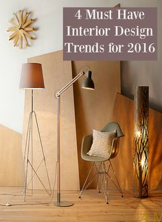 4 Must Have Interior Design Trends for 2016 that you can adopt to make your own style statements