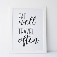 Printable Art Eat Well Travel Often Black and by elemenopeedesign