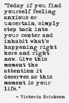 This moment is your life Yoga Quotes, Words Quotes, Wise Words, Me Quotes, Sayings, Daily Quotes, Poems By Famous Poets, Victoria Erickson, Beautiful Words