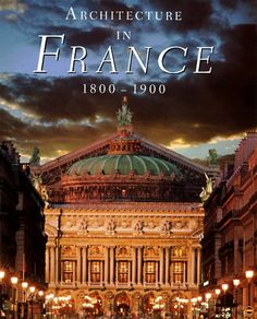 Architecture in France 1800-1900 by Bertrand Lemoine