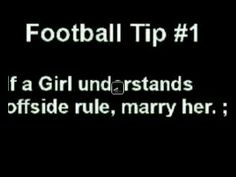If a girl understands the offside rule, marry her - Football Paradise Football Love, Football Quotes, Football Is Life, Football Girls, Soccer Quotes, Football Fans, Football Season, Football Humor, School Football