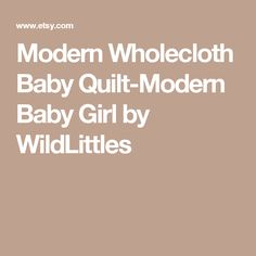 Modern Wholecloth Baby Quilt-Modern Baby Girl by WildLittles
