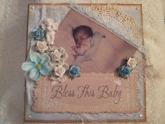 Bless this baby I Card, Blessed, Frame, Baby, Home Decor, Blogging, Homemade Home Decor, A Frame, Newborn Babies