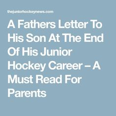 """This letter was sent to us by a player who received it from his Father, and was originally published nearly two years ago. The player said one thing before attaching the letter; """"this is wha… Hockey Coach, Hockey Goalie, Field Hockey, Hockey Drills, Hockey Players, Hockey Baby, Soccer, Hockey Quotes, Sport Quotes"""
