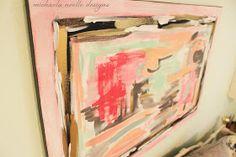 Michaela Noelle Designs: Bedroom Progress: DIY Abstract Art