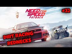 DIRT RACING REDNECKS NFSPayback Part 32