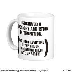 Survived Genealogy Addiction Intervention Coffee Mug