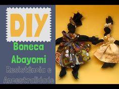 Como Fazer : Boneca Africana Abayomi [ sem cola ou costura ] - YouTube