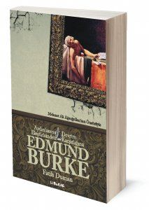 Edmund Burke | Fatih Duman | ISBN: 978-975-6201-58-9 | Ebat: 13x19 cm | 626 sayfa